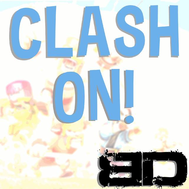 Clash on!