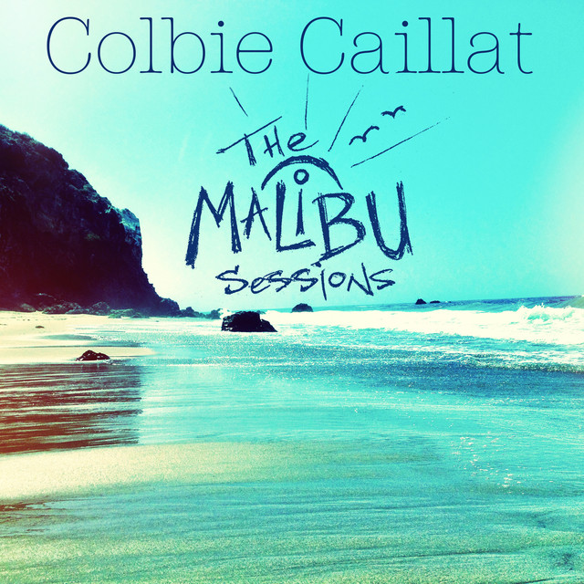 Album cover for Malibu Sessions by Colbie Caillat