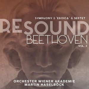 """Resound Beethoven, Vol. 4: Symphony No. 3 """"Eroica"""" & Septet, Op. 20 (Live) Albümü"""