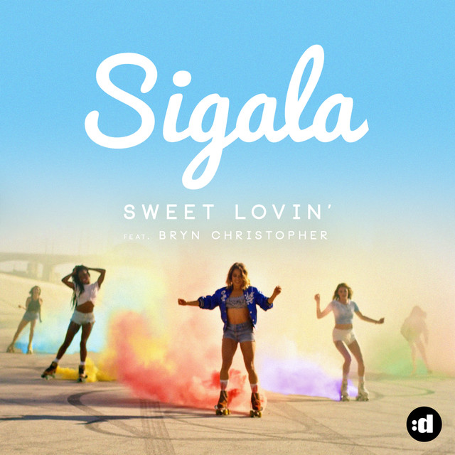 Album cover for Sweet Lovin' by Sigala