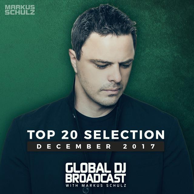 Global DJ Broadcast - Top 20 December 2017