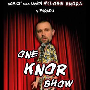 Miloš Knor - One Knor Show