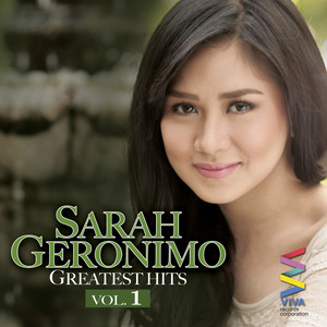 Sarah Geronimo Greatest Hits Vol. 1 - Sarah Geronimo