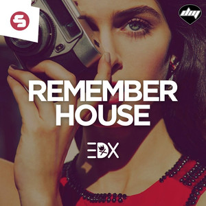 Copertina di EDX - Remember House - Radio Edit