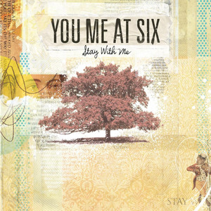 Stay With Me - You Me At Six