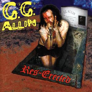 Res-Erected - GG Allin