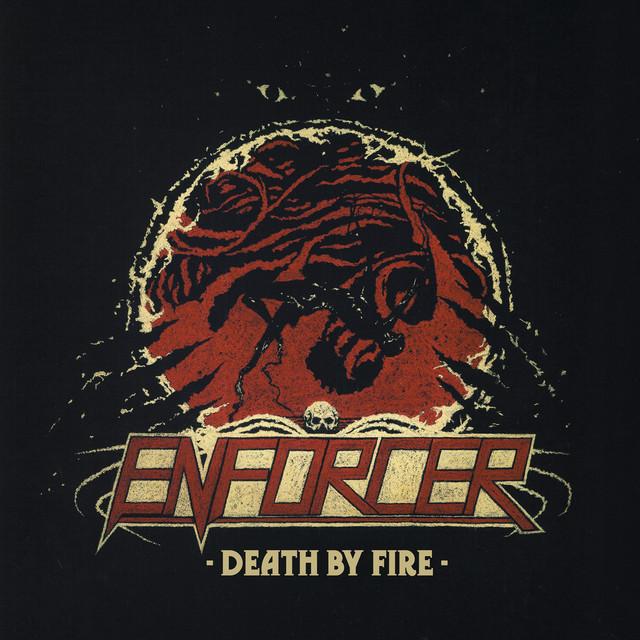 Skivomslag för Enforcer: Death By Fire