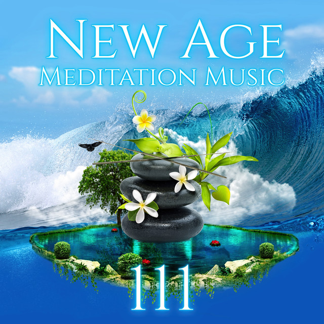 111 New Age Meditation Music: Calm Nature Sounds, Relaxing Rainforest Ambience, Serenity Instrumental Songs and Sounds of Birds, Healing Waters, Ocean Waves