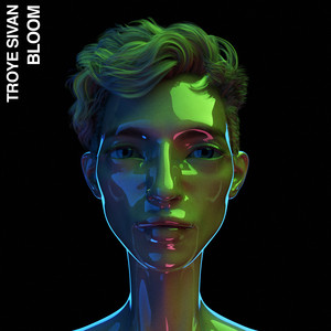 Bloom - Troye Sivan