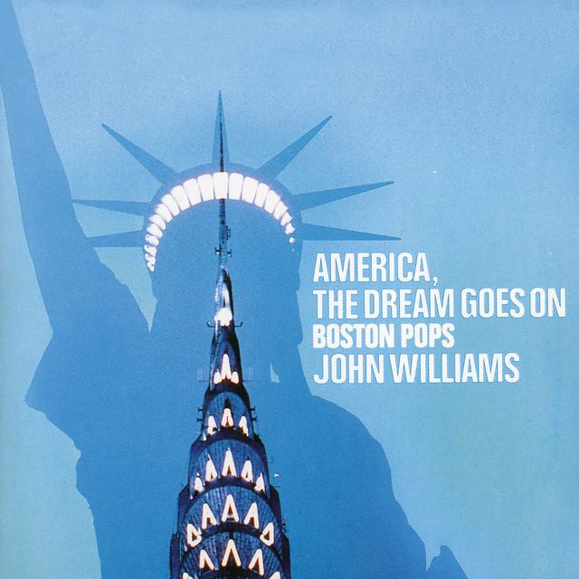 John Williams America, The Dream Goes On album cover