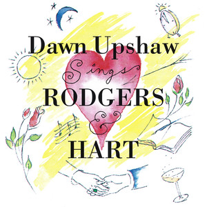 Richard Rodgers, Rodgers and Hart, Dawn Upshaw Sing For Your Supper cover