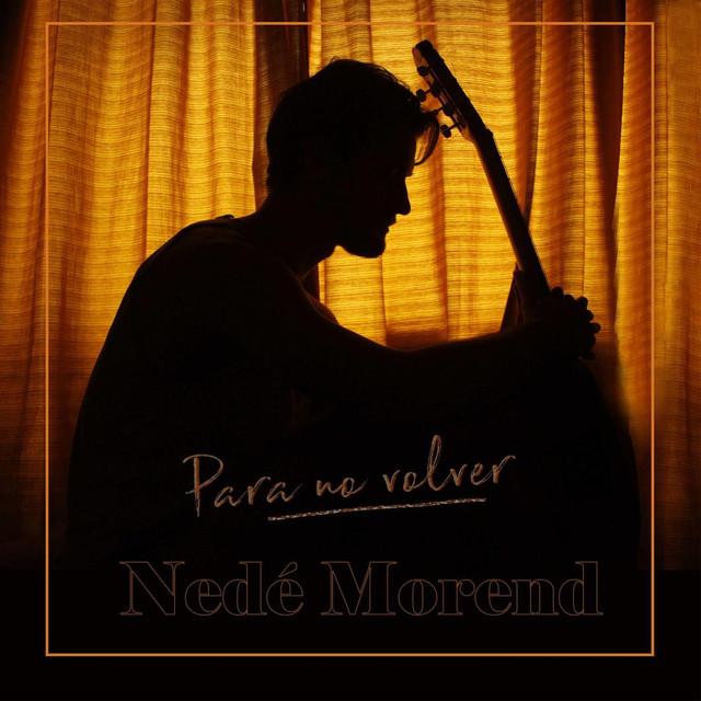 Album cover for Para no volver by Nedé Morend