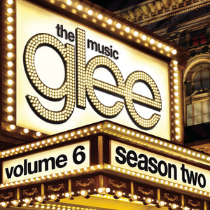 Glee: The Music, Volume 6 Albumcover