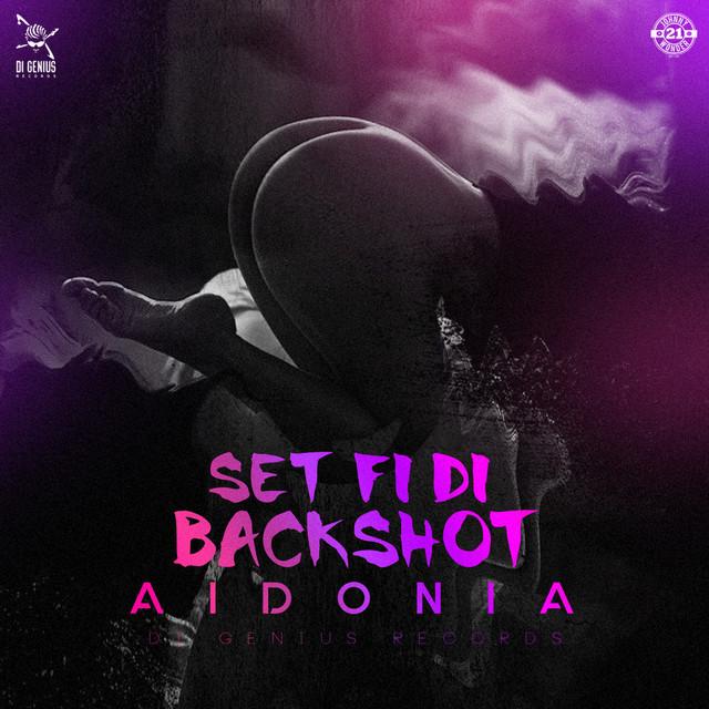 Set fi di Backshot (Produced by Di Genius)