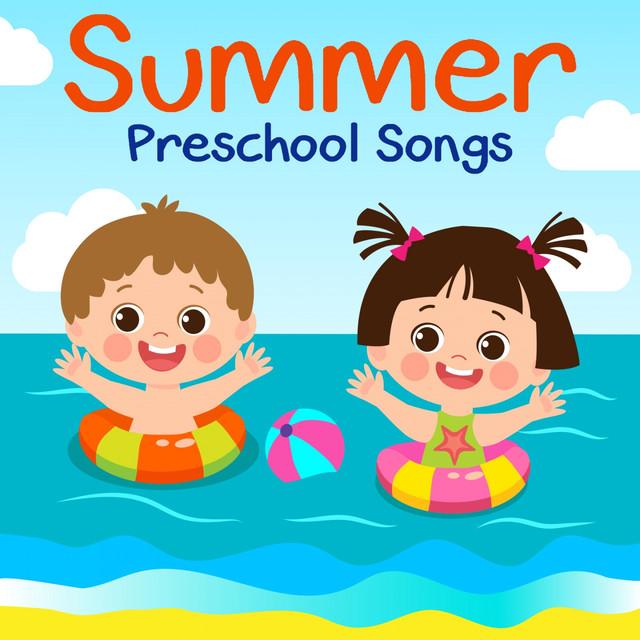 Summer Preschool Songs