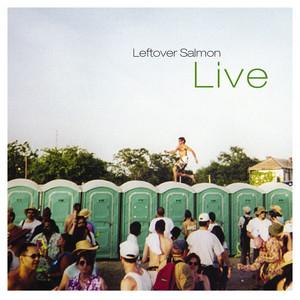 Leftover Salmon Live