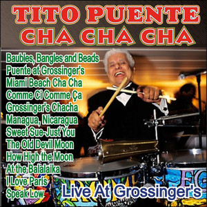 Tito Puente - Cha Cha Cha Live at Grossinger's album