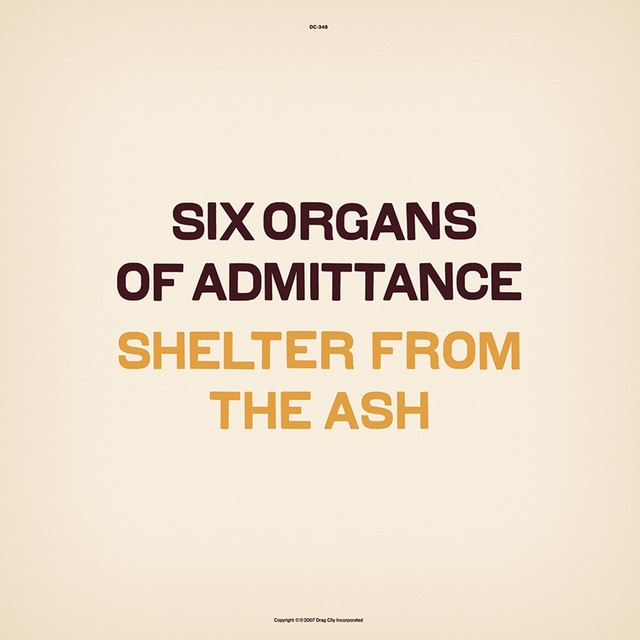 Album cover for Shelter From The Ash by Six Organs Of Admittance