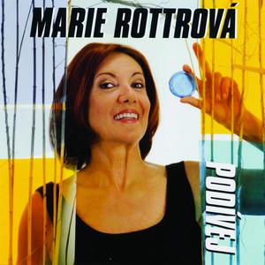 Marie Rottrová - Podivej