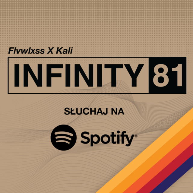 Album cover for Infinity81 (Spotify Exclusive) by Flvwlxss, Kali