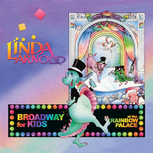 Broadway for Kids at the Rainbow Palace album