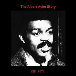 The Albert Ayler Story album