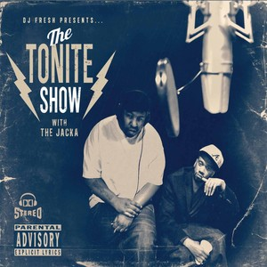 DJ Fresh Presents - The Tonite Show with The Jacka Albumcover