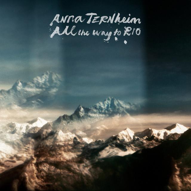 Skivomslag för Anna Ternheim: All The Way To Rio