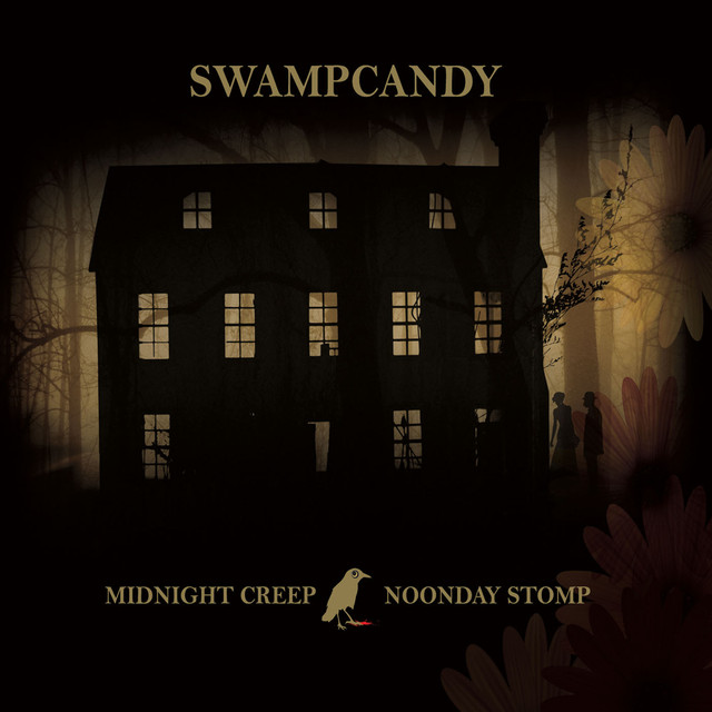 Swampcandy - Midnight Creep