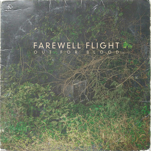 Out For Blood - Farewell Flight