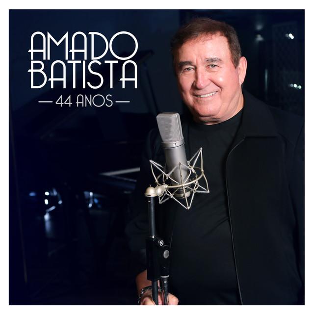 Amado Batista 44 Anos