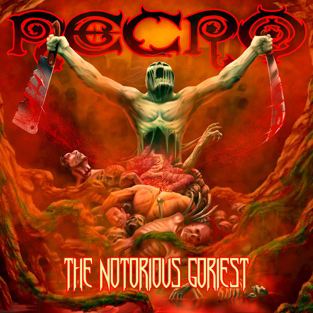 Album cover for The Notorious Goriest by Necro