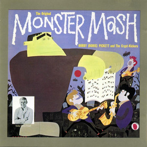 The Original Monster Mash - Bobby Pickett