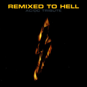 Remixed To Hell: AC/DC Tribute