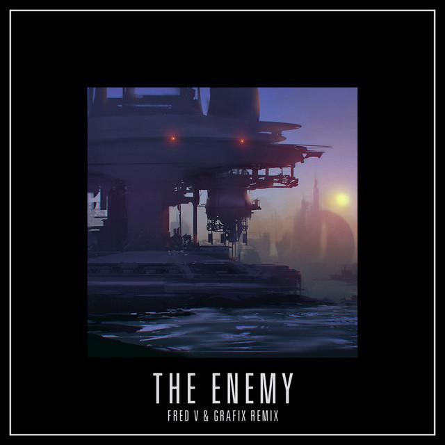 The Enemy (Fred V & Grafix Remix)