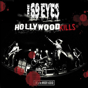 Hollywood Kills: Live at the Whisky a Go Go album