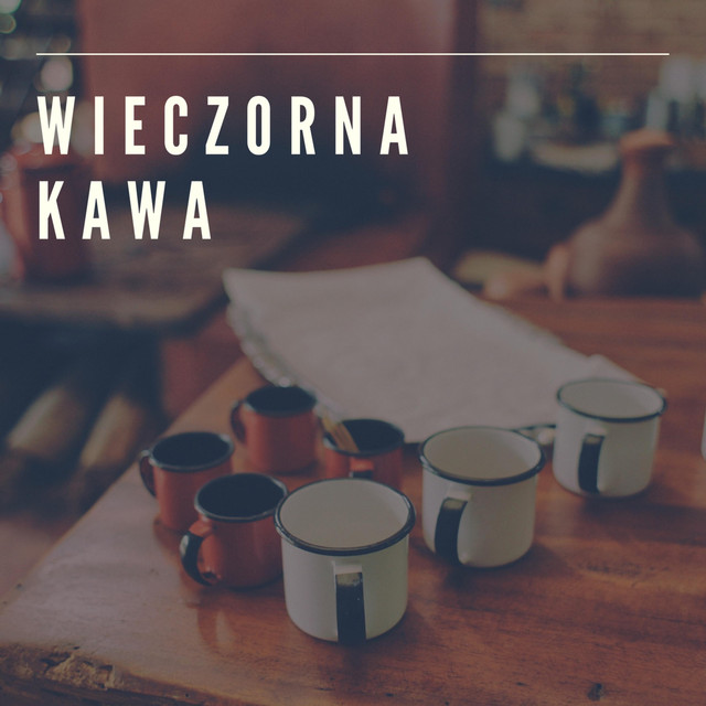 Wieczorna Kawa