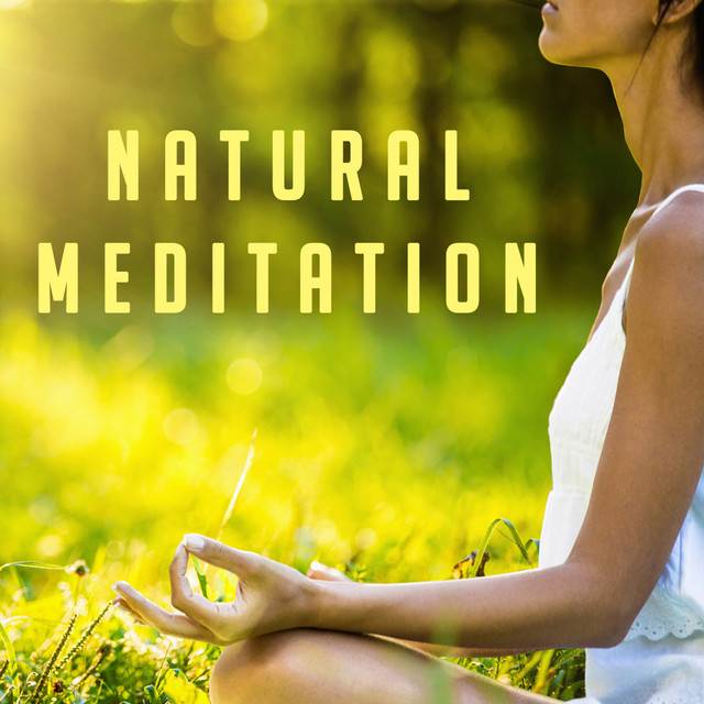 Album cover for Natural Meditation by Musica Relajante, Zen Meditation and Natural White Noise and New Age Deep Massage