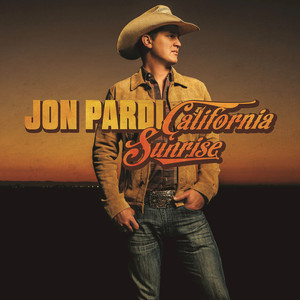 California Sunrise - Jon Pardi