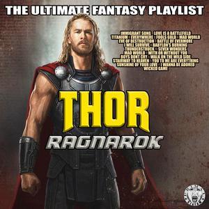 Thor Ragnarok - The Ultimate Fantasy Playlist