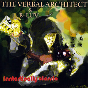 The Verbal Architect & B-Luv