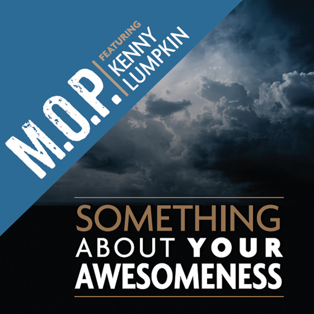 Something About Your Awesomeness (feat. Kenny Lumpkin)