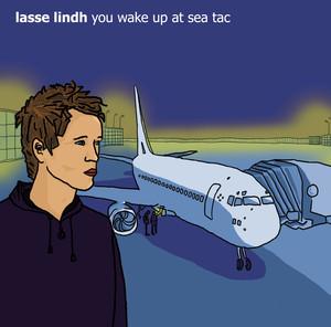 You Wake Up at Sea Tac album