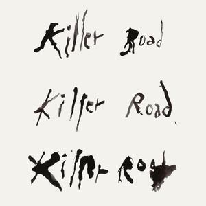 Killer Road Albümü