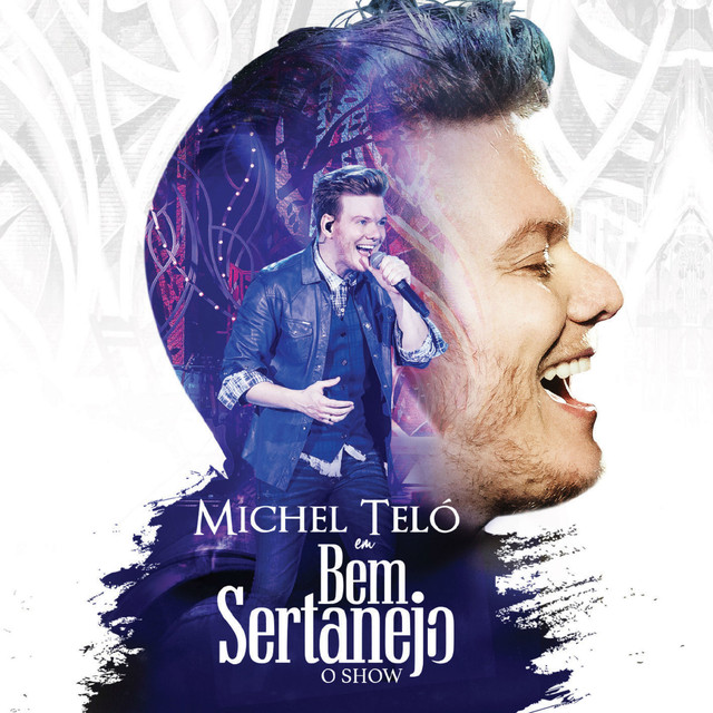 Album cover for Bem Sertanejo - O Show (Ao Vivo) by Michel Teló