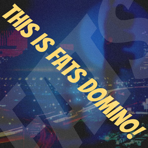 This Is Fats Domino! album