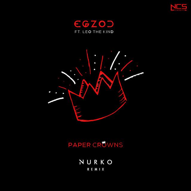 Paper Crowns (Nurko Remix)
