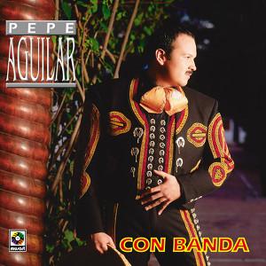 Pepe Aguilar - Con Banda Albumcover