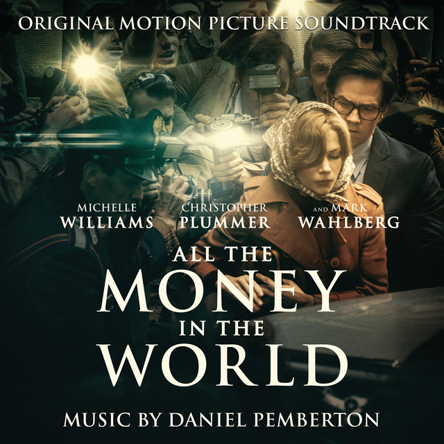 Album cover for All the Money in the World (Original Motion Picture Soundtrack) by Daniel Pemberton
