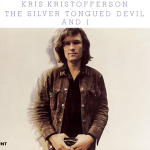The Silver Toungued Devil And I - Kris Kristofferson